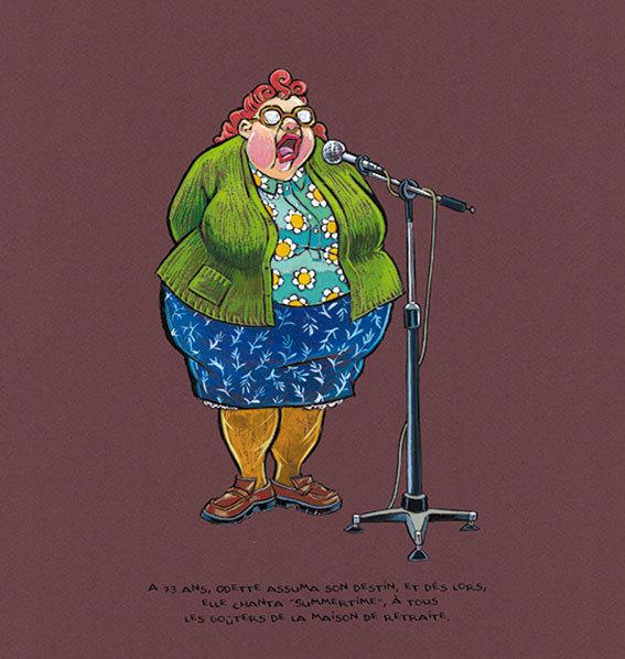 """A 73 ans, Odette assuma son destin, et dès lors, elle chanta """"Summertime» à tous les goûters de la maison de retraite."""