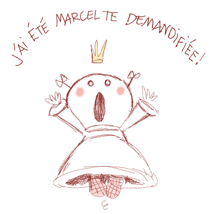 La Marcel-te-demandification