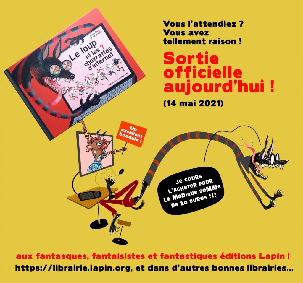 """""""Le Loup et les 7 Chevrettes d'internet"""" écrit par Alice Chaa, mis en page et dessiné par PrincessH, sort aux éditions Lapin le 14 mai 2021 !"""
