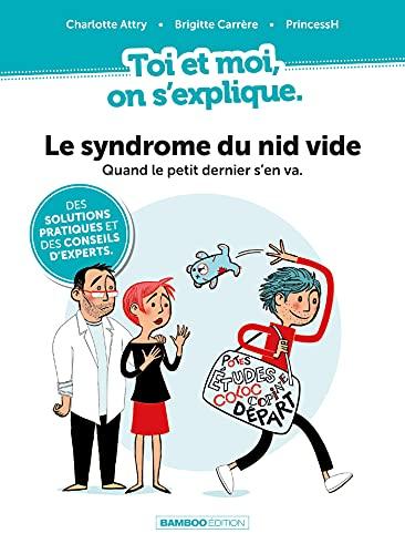 """""""Le Syndrome du Nid Vide : quand le petit dernier s'en va"""", couverture. Autrices : Brigitte Carrère, Charlotte Attry, PrincessH, éditions Bamboo, 1er septembre 2021."""