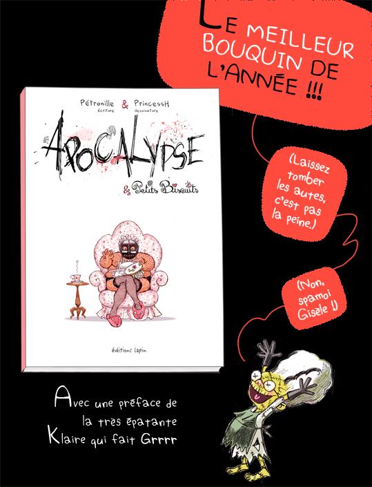 """""""Apocalypse & Petits Biscuits"""", auteurs : Pétronille & PrincessH, éditions Lapin."""
