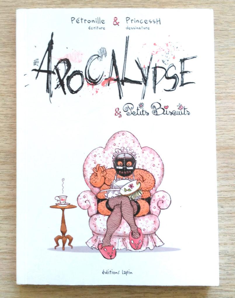 """Couverture de """"Apocalypse & Petits Biscuits"""", actrices : Pétronille & PrincessH, éditions LAPIN"""
