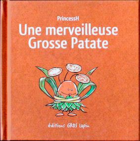 Une Merveilleuse Grosse Patate- couverture