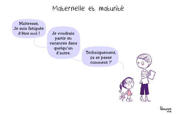 Maternelle & Maturité