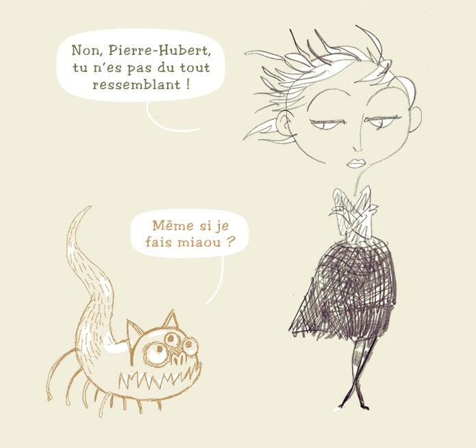 Pierre-Hubert en mode furtif.