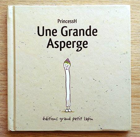 """Couverture de """"Une grande Asperge"""", écrit et illustré par PrincessH, éditions Lapin, mais 2019."""